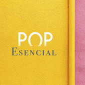 Pop Esencial de Various Artists