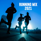 Running Mix 2021 de Various Artists