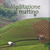 Meditazione al mattino fra Various Artists