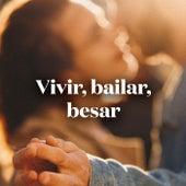 Vivir, Bailar, Besar by Various Artists