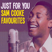 Just For You Sam Cooke Favourites de Sam Cooke