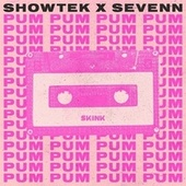 Pum Pum by Showtek