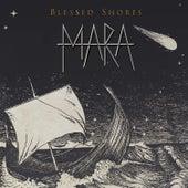 Blessed Shores de Mara