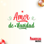 Amor de Navidad de Cielo Torres & Wilmer Cartagena Panamericana Music