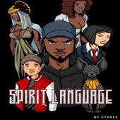 Spirit Language by Cthree