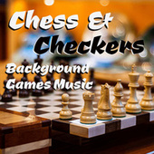 Chess & Checkers Background Games Music von Various Artists