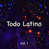 Todo Latino vol. I de Various Artists