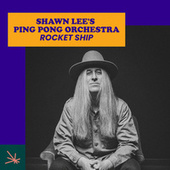 Rocket Ship von Shawn Lee's Ping Pong Orchestra
