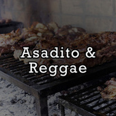 Asadito & Reggae by Various Artists