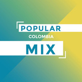Popular Colombia Mix by Various Artists