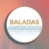 Baladas Americanas de Various Artists
