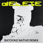 Delete (Batooke Native Remix) de Ape Drums