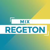 Mix Regeton by Various Artists