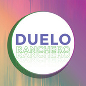 Duelo Ranchero by Various Artists