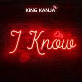 I Know von King Kanja