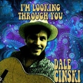 I'm Looking Through You von Dale Cinski