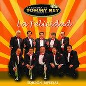 La Felicidad de La Sonora de Tommy Rey