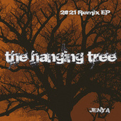 The Hanging Tree (2021 Remix EP) de Jenya