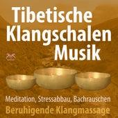Tibetische Klangschalen Musik - beruhigende Klangmassage für Meditation, Stressabbau mit Bachrauschen von Max Entspannung