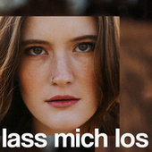 Lass mich los by Madeline Juno