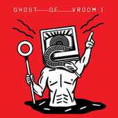 I Hear The Ax Swinging by Ghost of Vroom