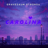 Carolina (Trap Remix) by Gravezaum Stronda