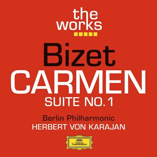 Bizet: Carmen Suite No.1 by Berliner Philharmoniker