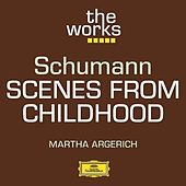 Schumann: Scenes from Childhood von Martha Argerich