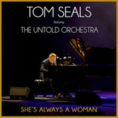 She's Always a Woman by Tom Seals