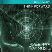 Think Forward by Various Artists