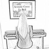 Acoustic Cover (Acoustic Version) by B E L L