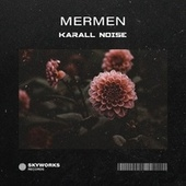 Karall Noise by The Mermen