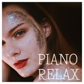 Piano Relax by Various Artists