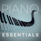 Piano Essentials by Various Artists