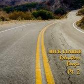 Relentless Boogie Pt. 2 de Mick Clarke