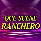 Que Suene Ranchero by Various Artists