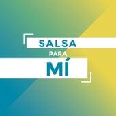 Salsa Para Mi by Various Artists