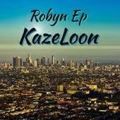 Robyn Ep (Freestyle) de Kazeloon (Original Hoodstar)