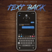 Text Back by Fresh Dot Smith