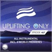 Uplifting Only Episode 407 [All Instrumental] (Nov 2020) [FULL] by Ori Uplift Radio