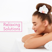 Relaxing Solutions – New Age Music for Body and Mind, Perfect for Spa, Meditation, Yoga for Sleep de Ambient Music Therapy