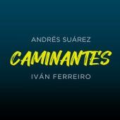 CAMINANTES de Andrés Suárez