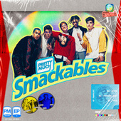 Smackables by PRETTYMUCH