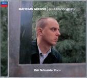 Schumann: Lieder by Matthias Goerne