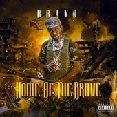 Home of the Brave by Bravo
