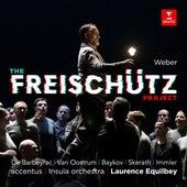 The Freischütz Project - Der Freischütz, Op. 77: Overture de Laurence Equilbey