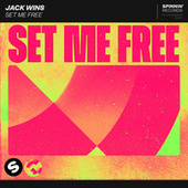 Set Me Free by Jack Wins