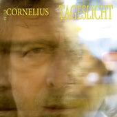 Tageslicht von Peter Cornelius