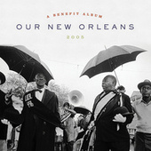 Our New Orleans (Expanded Edition) by Various Artists