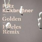 Golden (Fideles Remix) von Fritz Kalkbrenner
